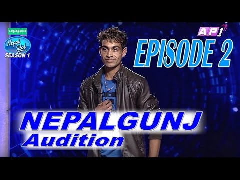 Nepal Idol, Full Episode 2 Official Video | AP1 HD Television